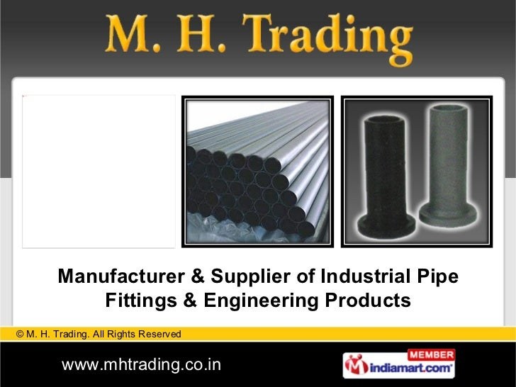 Manufacturer & Supplier of Industrial Pipe Fittings & Engineering Products