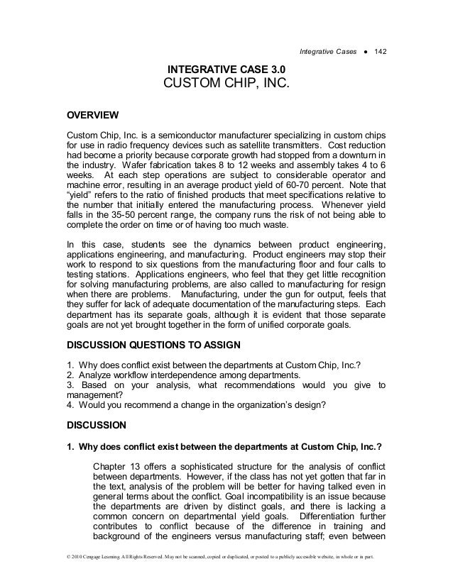 custom chip inc integrative case study Free essay: custom chip, inc case analysis summary custom chip, inc case  describes the situation of a company where lack of coordination and cooperation.