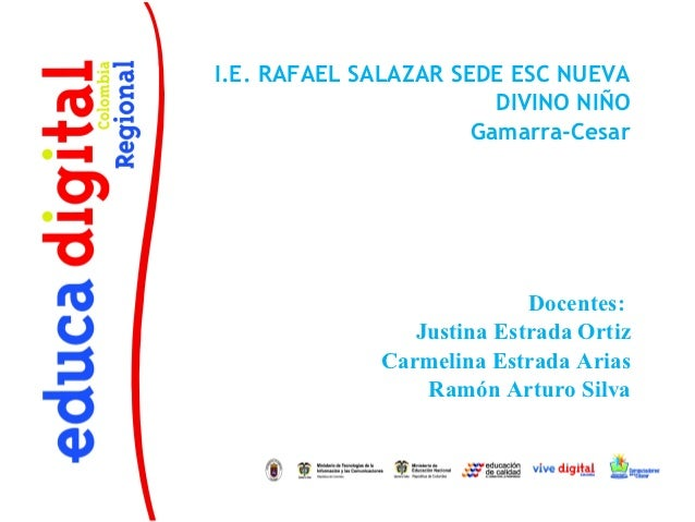 I.E. RAFAEL SALAZAR SEDE ESC NUEVA                        DIVINO NIÑO                      Gamarra-Cesar                  ...