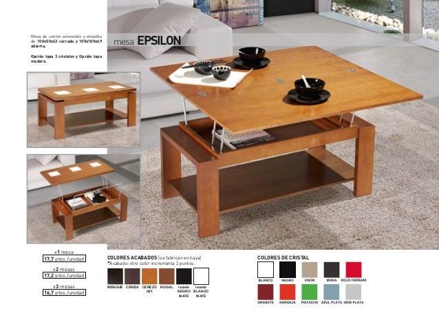 mesa EPSILONx1 mesa17,7 ptos./unidadx2 mesas17,2 ptos./unidadx3 mesas16,7 ptos./unidadMesa de centro extensible y elevable...