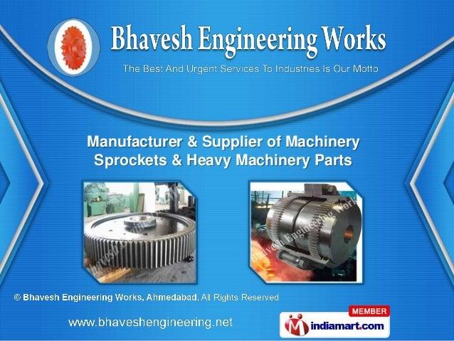 Manufacturer & Supplier of Machinery Sprockets & Heavy Machinery Parts