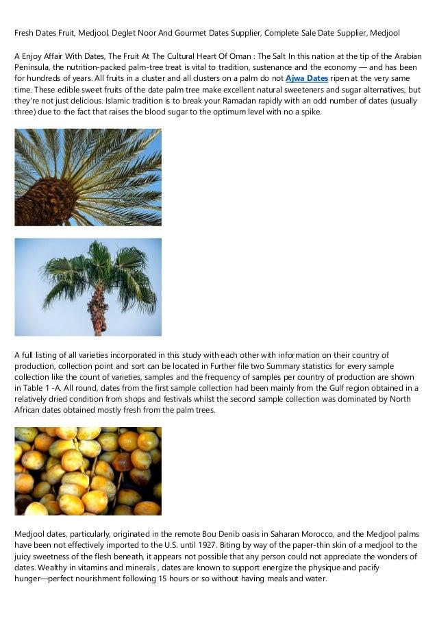 Fresh Dates Fruit, Medjool, Deglet Noor And Gourmet Dates Supplier, Complete Sale Date Supplier, Medjool A Enjoy Affair Wi...