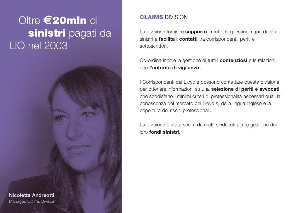 Oltre €20mln di          CLAIMS DIVISION       sinistri pagati da     La divisione fornisce supporto in tutte le questioni...