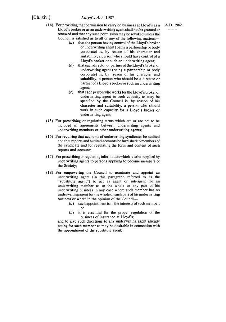 [Ch. xiv.]                   Lloyd's Act, 1982.        (14) For providing that permission to carry on business at Lloyd's ...