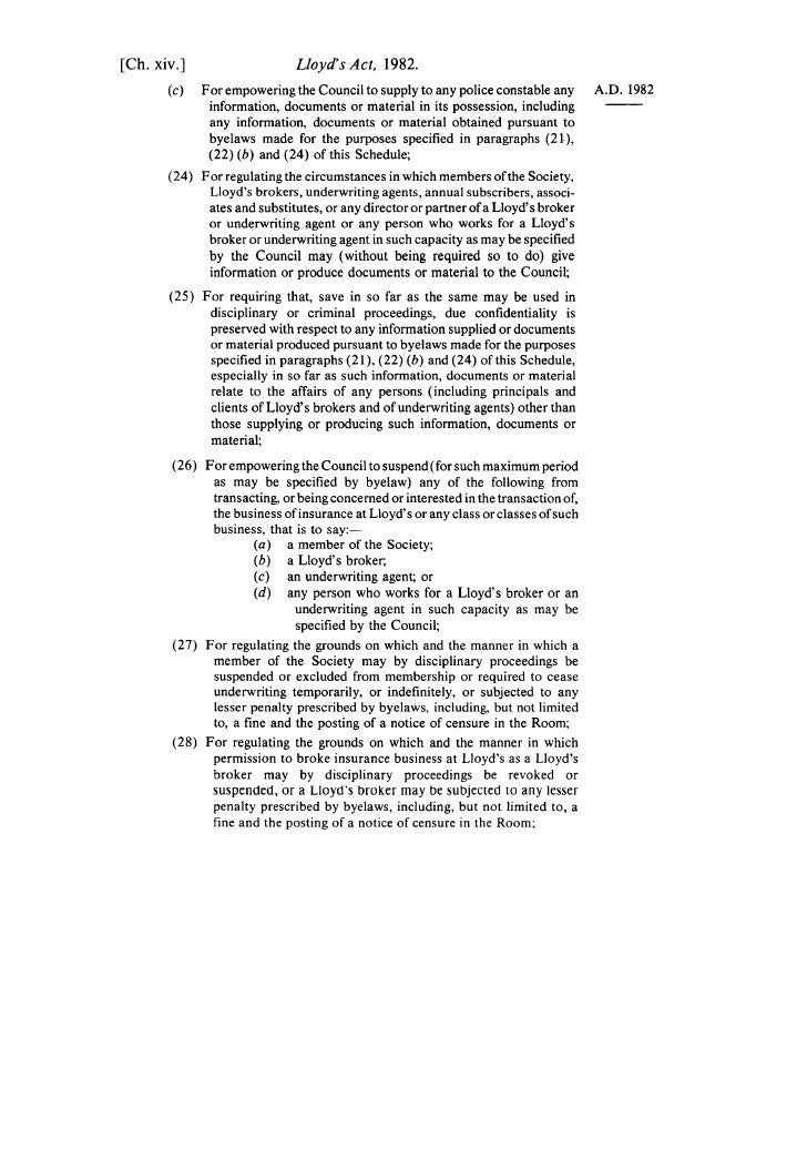 [Ch. xiv.]                    Lloyd's Act, 1982.        (c)   For empowering the Council to supply to any police constable...