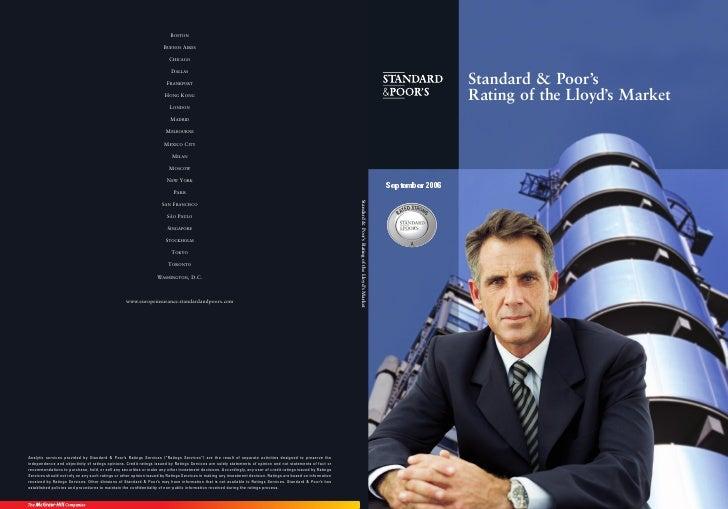 Standard & Poor's                  Rating of the Lloyd's Market     September 2006