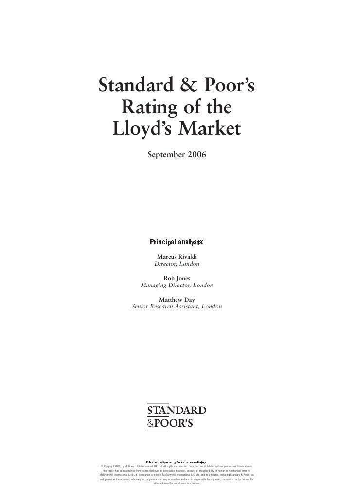 Standard & Poor's    Rating of the   Lloyd's Market                                              September 2006           ...