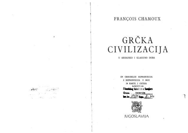 """_4 _, """"  4 $. _"""" ,4  FRANCOIS CHAMOUX  GRČKA CIVILIZACIJA  U ARHAJSKO I KLASIČNO DOBA  229 CRNO-BELIH REPRODUKCIJA 8 REPRO..."""