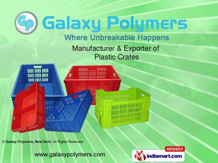 Manufacturer & Exporter of     Plastic Crates