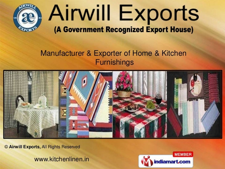 Manufacturer & Exporter of Home & Kitchen                                 Furnishings© Airwill Exports, All Rights Reserve...
