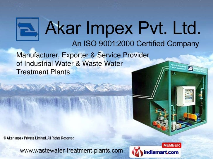 Manufacturer, Exporter & Service Providerof Industrial Water & Waste WaterTreatment Plants