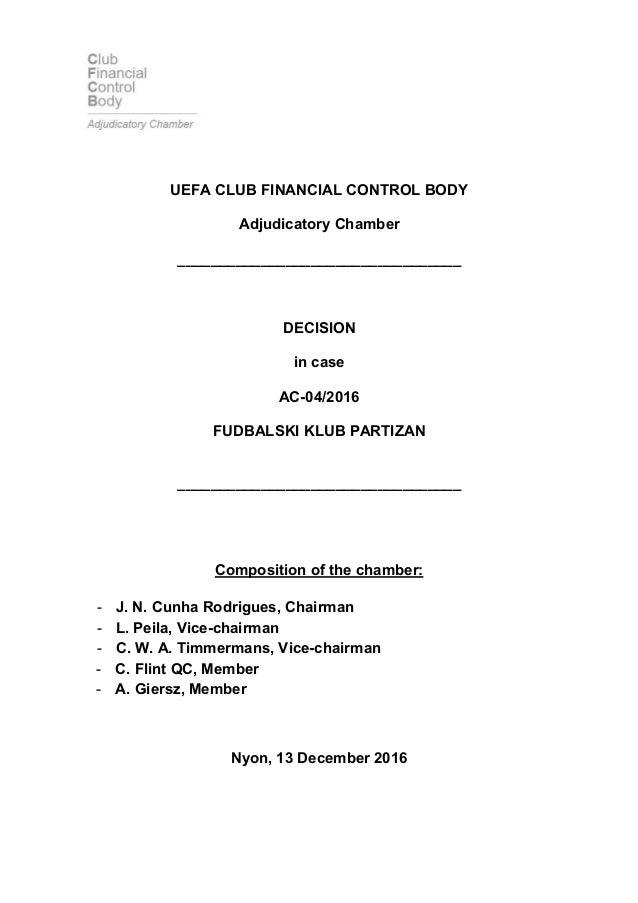 UEFA CLUB FINANCIAL CONTROL BODY Adjudicatory Chamber __________________________________ DECISION in case AC-04/2016 FUDBA...
