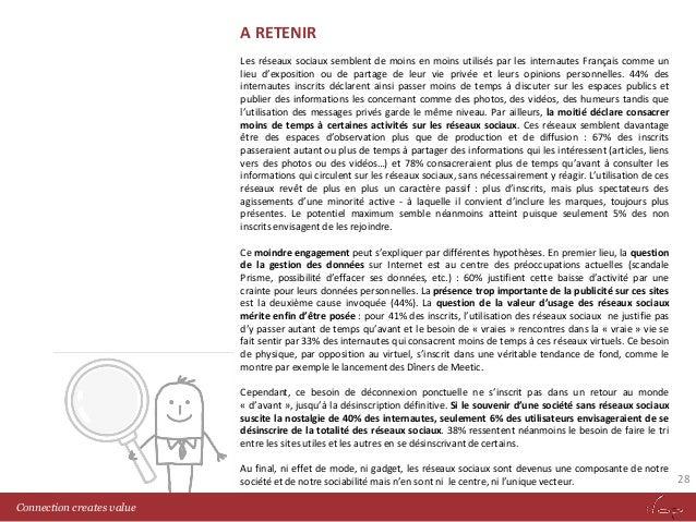 A RETENIR Les réseaux sociaux semblent de moins en moins utilisés par les internautes Français comme un lieu d'exposition ...
