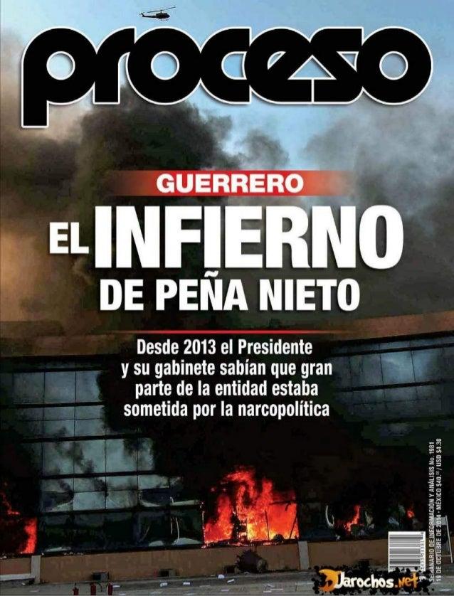Desde 2013 el Presidente y su gabinete sabian que gran parte de Ia entidad estaba someiida por la narcopolítica  , ScMAPJA...