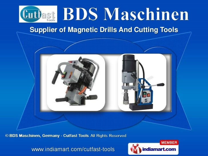Supplier of Magnetic Drills And Cutting Tools