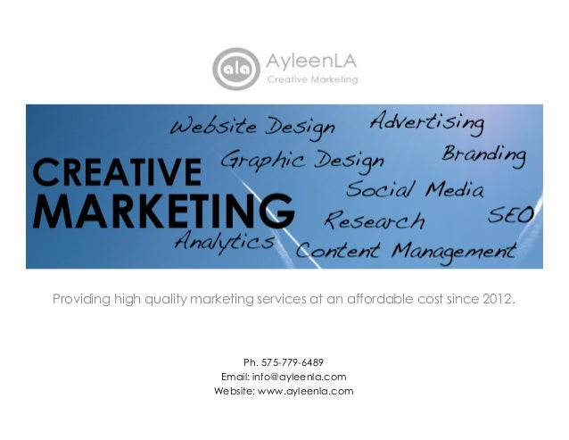 Providing high quality marketing services at an affordable cost since 2012. Ph. 575-779-6489 Email: info@ayleenla.com Webs...
