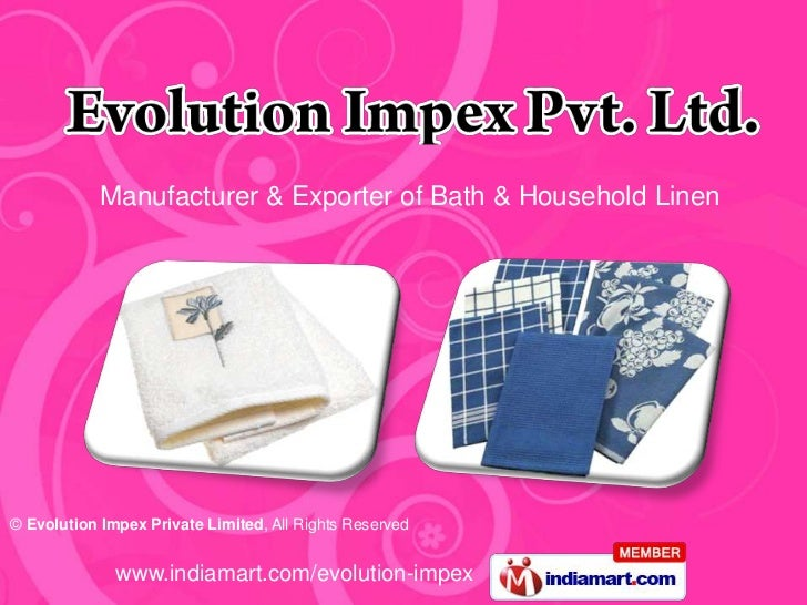 Manufacturer & Exporter of Bath & Household Linen© Evolution Impex Private Limited, All Rights Reserved              www.i...