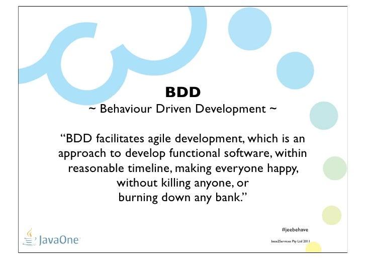 Java EE Behave!!!! Slide 3