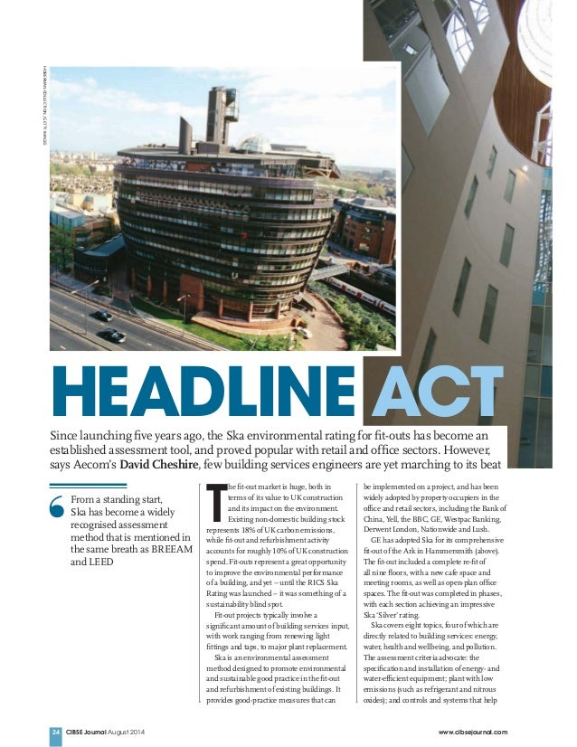 CIBSE Journal August 2014 www.cibsejournal.com24 T he fit-out market is huge, both in terms of its value to UK construction...