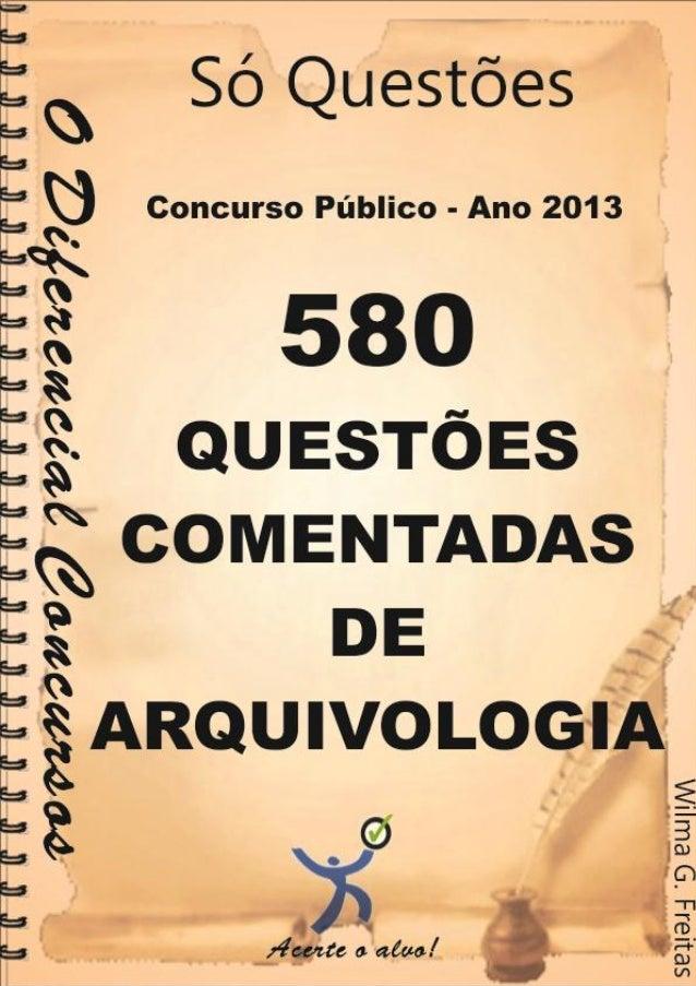 www.odiferencialconcursos.com.br 1 Sorte é um momento em que a oportunidade encontra o preparo Ano 2013