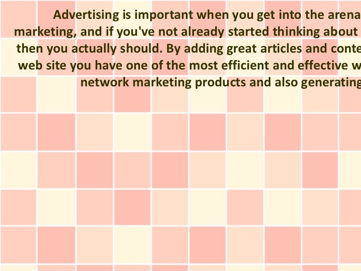 Advertising is important when you get into the arenamarketing, and if youve not already started thinking aboutthen you act...