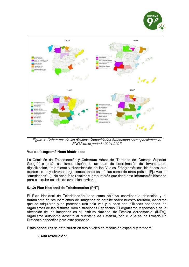 Figura 4: Coberturas de las distintas Comunidades Autónomas correspondientes al                             PNOA en el per...