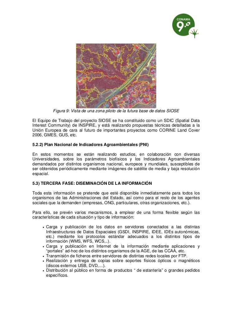 Figura 9: Vista de una zona piloto de la futura base de datos SIOSEEl Equipo de Trabajo del proyecto SIOSE se ha constitui...