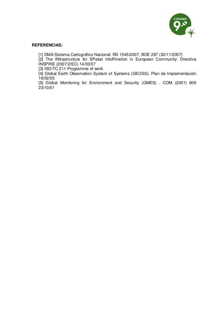 REFERENCIAS:  [1] DMA Sistema Cartográfico Nacional: RD 1545/2007, BOE 287 (30/11/2007)  [2] The INfrastructure for SPatia...