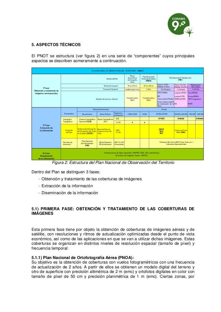 """5. ASPECTOS TÉCNICOSEl PNOT se estructura (ver figura 2) en una serie de """"componentes"""" cuyos principalesaspectos se descri..."""