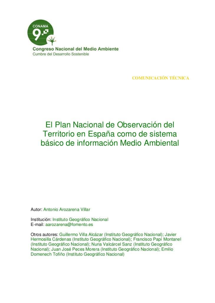 COMUNICACIÓN TÉCNICA       El Plan Nacional de Observación del      Territorio en España como de sistema     básico de inf...
