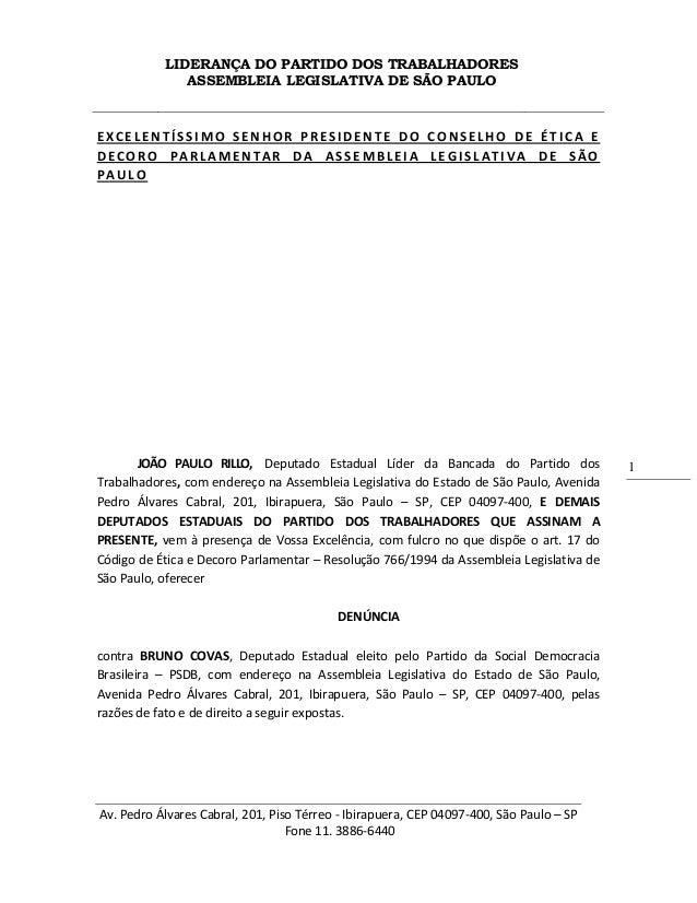 LIDERANÇA DO PARTIDO DOS TRABALHADORES ASSEMBLEIA LEGISLATIVA DE SÃO PAULO Av. Pedro Álvares Cabral, 201, Piso Térreo - Ib...