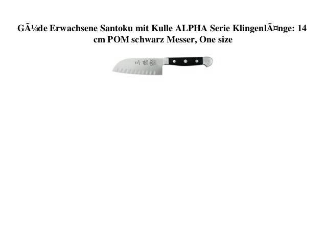 Güde Erwachsene Santoku mit Kulle ALPHA Serie Klingenlänge: 14 cm POM schwarz Messer, One size