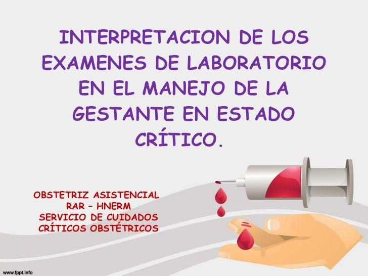 Examenes de laboratorio en el manejo de la gestante en