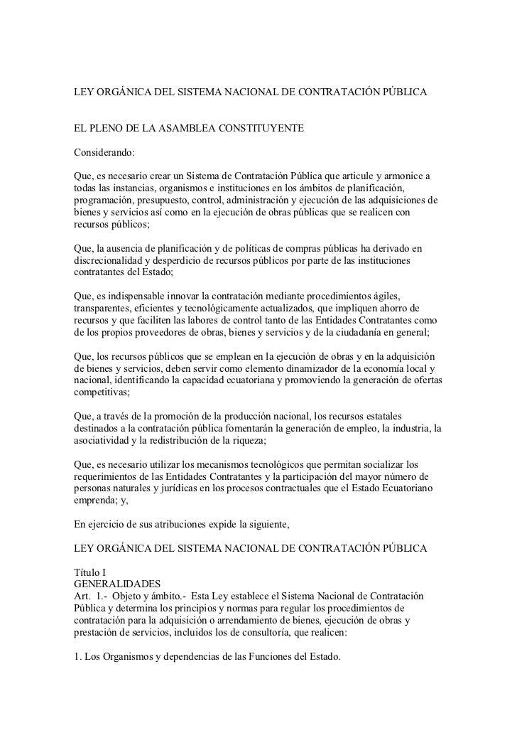 LEY ORGÁNICA DEL SISTEMA NACIONAL DE CONTRATACIÓN PÚBLICAEL PLENO DE LA ASAMBLEA CONSTITUYENTEConsiderando:Que, es necesar...
