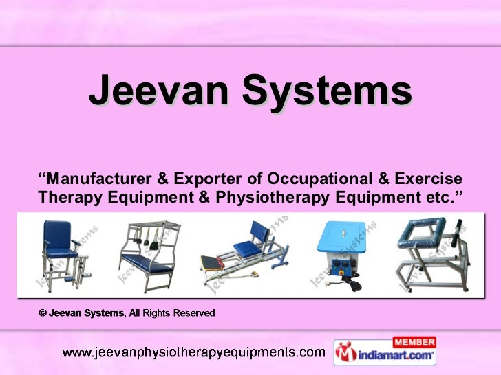 """Jeevan Systems """" Manufacturer & Exporter of Occupational & Exercise Therapy Equipment & Physiotherapy Equipment etc."""""""