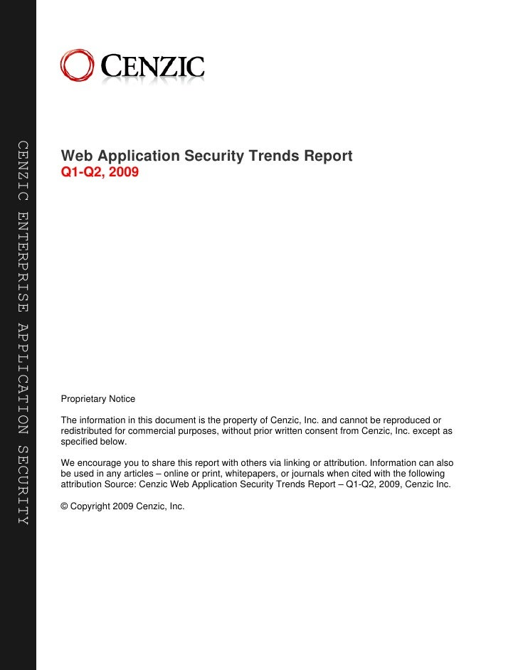 CENZIC ENTERPRISE APPLICATION SECURITY                                              Web Application Security Trends Report...