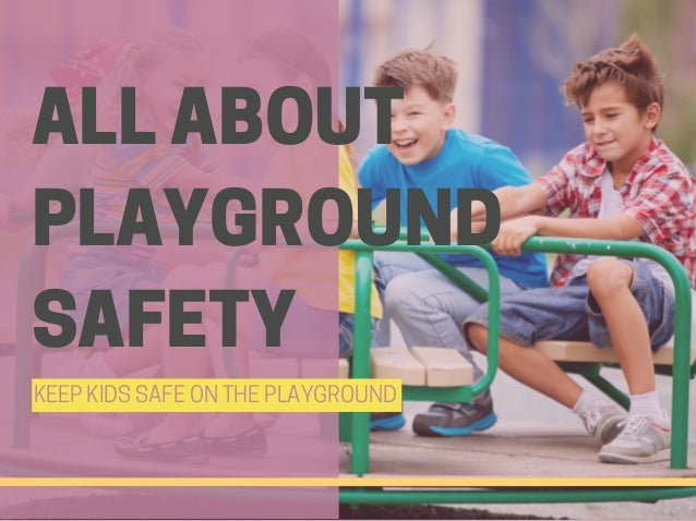 All About Playground Safety