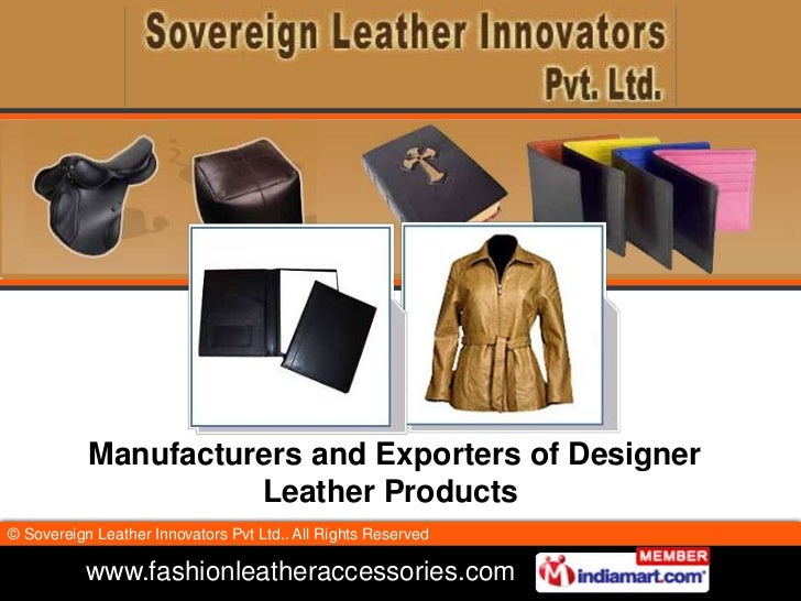 Manufacturers and Exporters of Designer Leather Products<br />