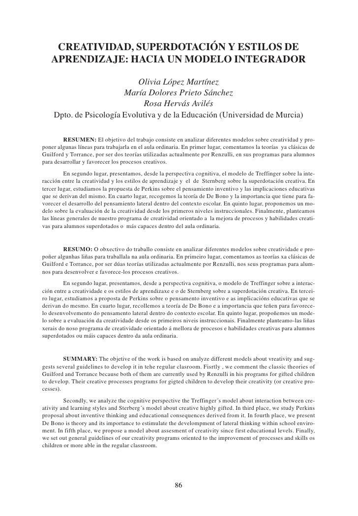 CREATIVIDAD, SUPERDOTACIÓN Y ESTILOS DE    APRENDIZAJE: HACIA UN MODELO INTEGRADOR                              Olivia Lóp...