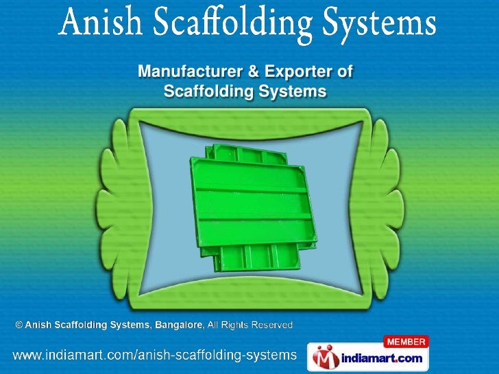 Manufacturer & Exporter of  Scaffolding Systems