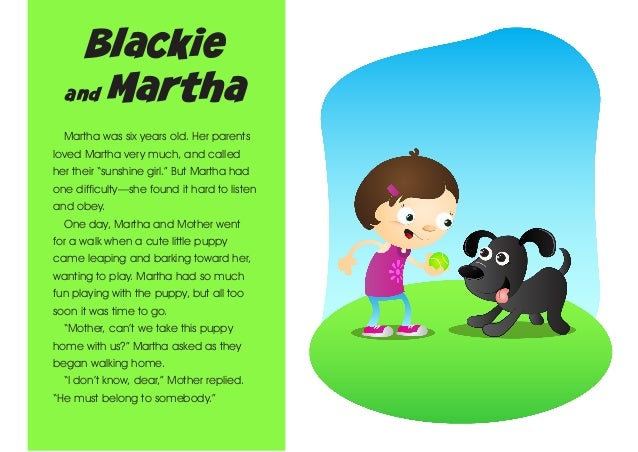 "Blackie and Martha Martha was six years old. Her parents loved Martha very much, and called her their ""sunshine girl."" But..."