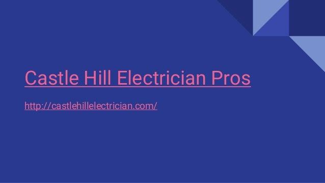 Castle Hill Electrician Pros http://castlehillelectrician.com/