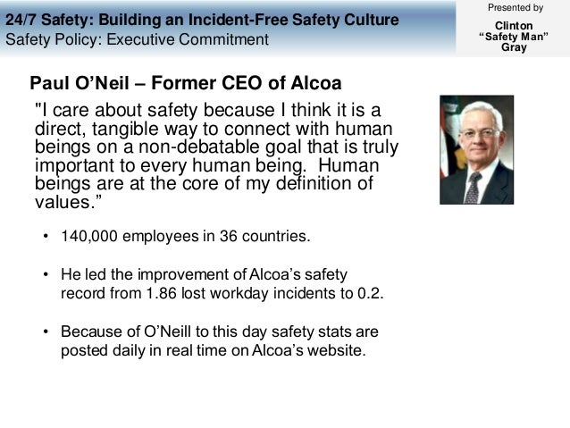 24/7 safety building an incident injury free safety culture