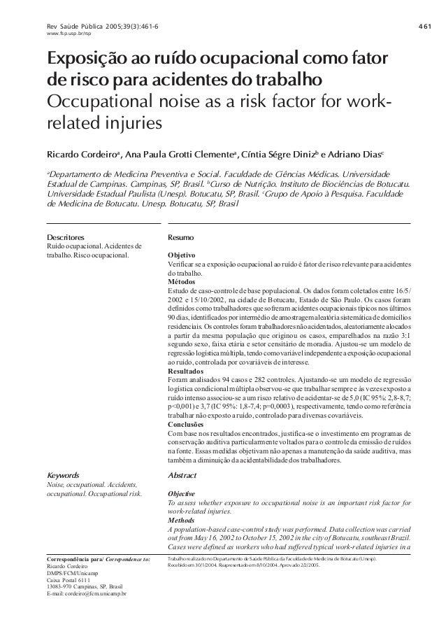 461Rev Saúde Pública 2005;39(3):461-6 www.fsp.usp.br/rsp Exposição ao ruído ocupacional como fator de risco para acidentes...