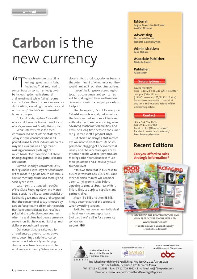 "2     |   JUNE 2014     |     FOOD & BEVERAGE REPORTER	 www.fbreporter.com ""T o reach economic stability, emerging markets..."
