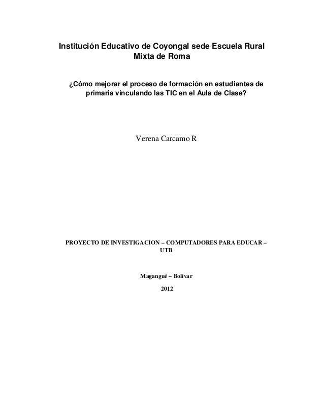 Institución Educativo de Coyongal sede Escuela Rural                    Mixta de Roma  ¿Cómo mejorar el proceso de formaci...