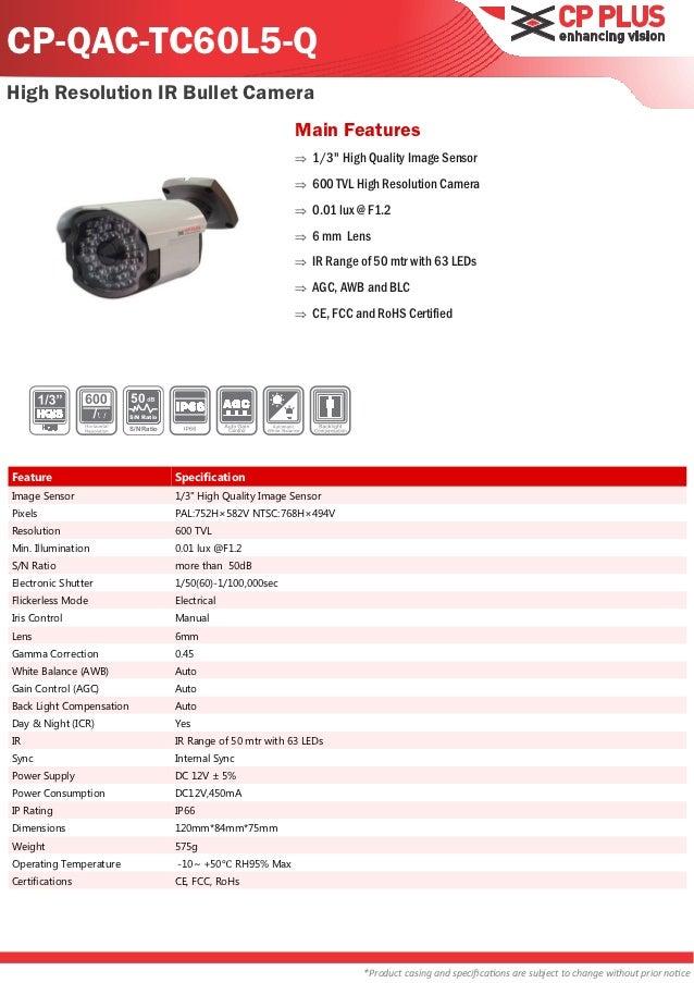 CP-QAC-TC60L5-QHigh Resolution IR Bullet Camera                                                               Main Feature...