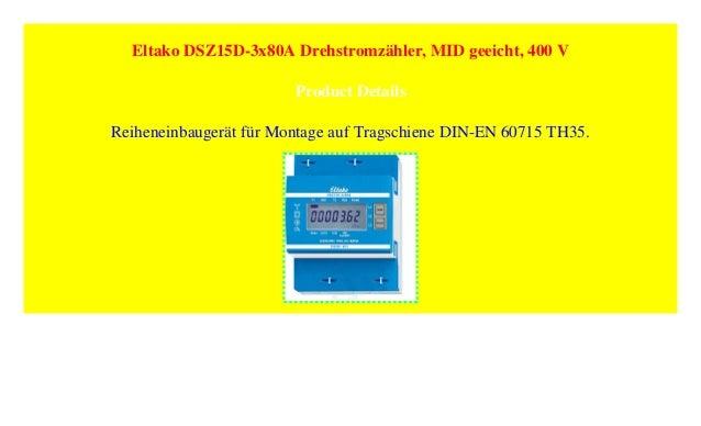 Eltako DSZ15D-3x80A Drehstromz/ähler MID geeicht 400 V