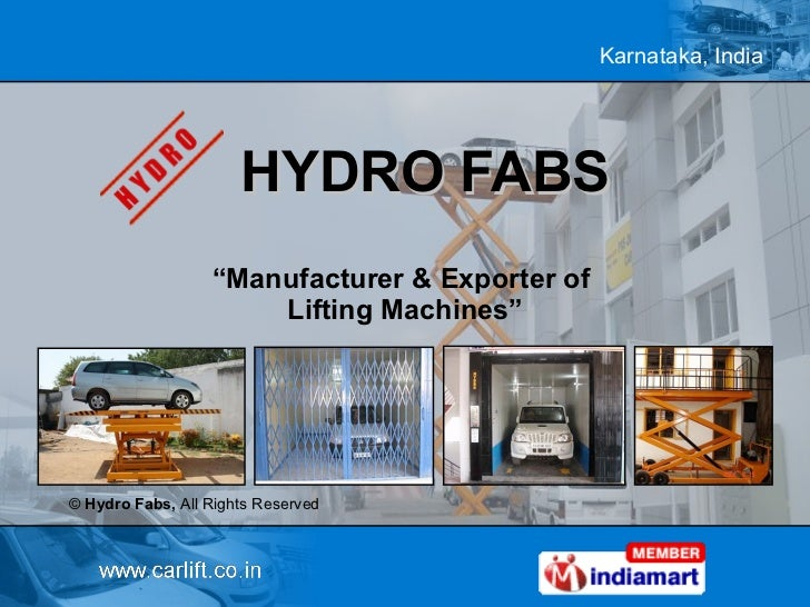 """HYDRO FABS """" Manufacturer & Exporter of  Lifting Machines"""" ©  Hydro Fabs,  All Rights Reserved"""