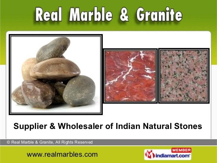 Supplier & Wholesaler of Indian Natural Stones